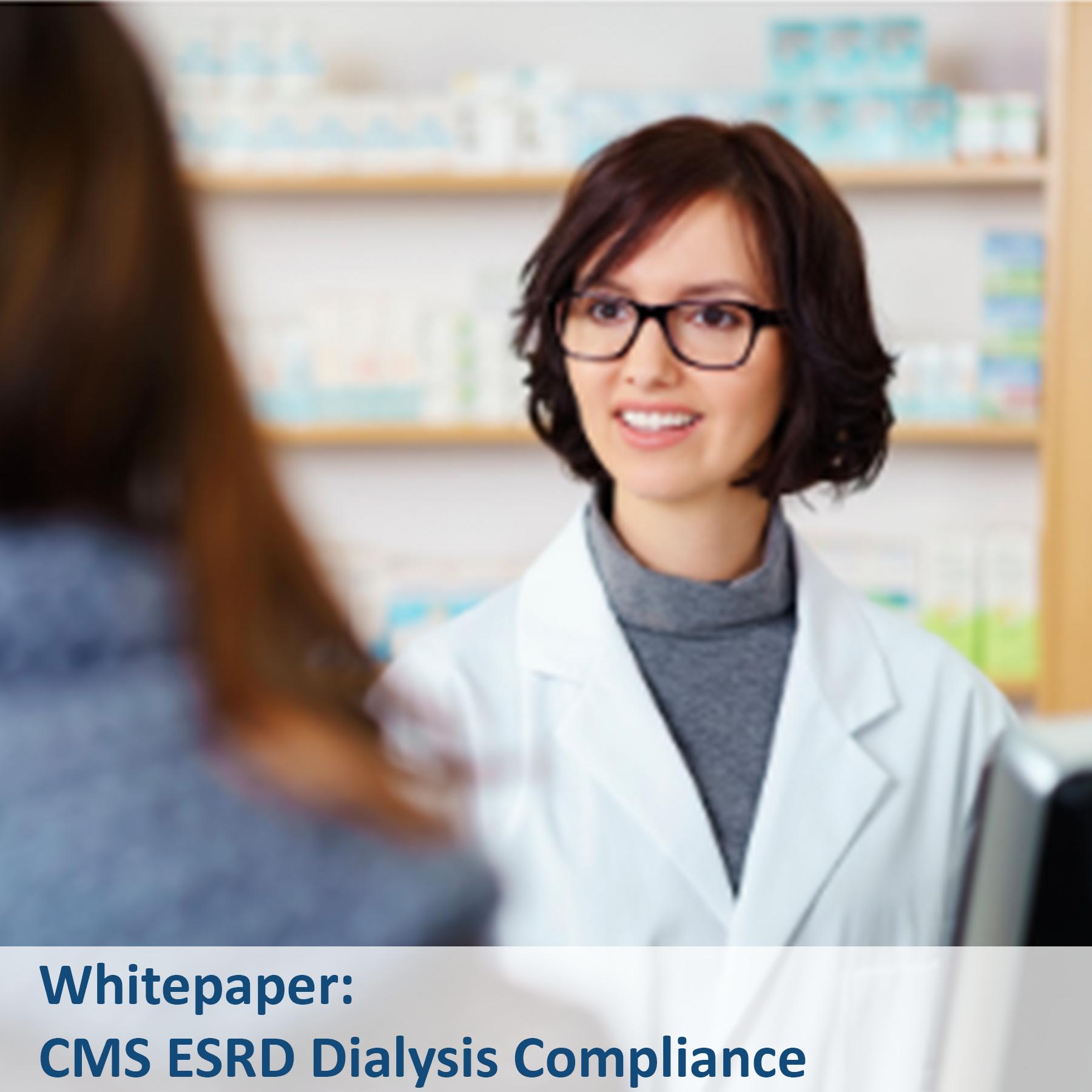 Whitepaper - ESRD Dialysis Compliance