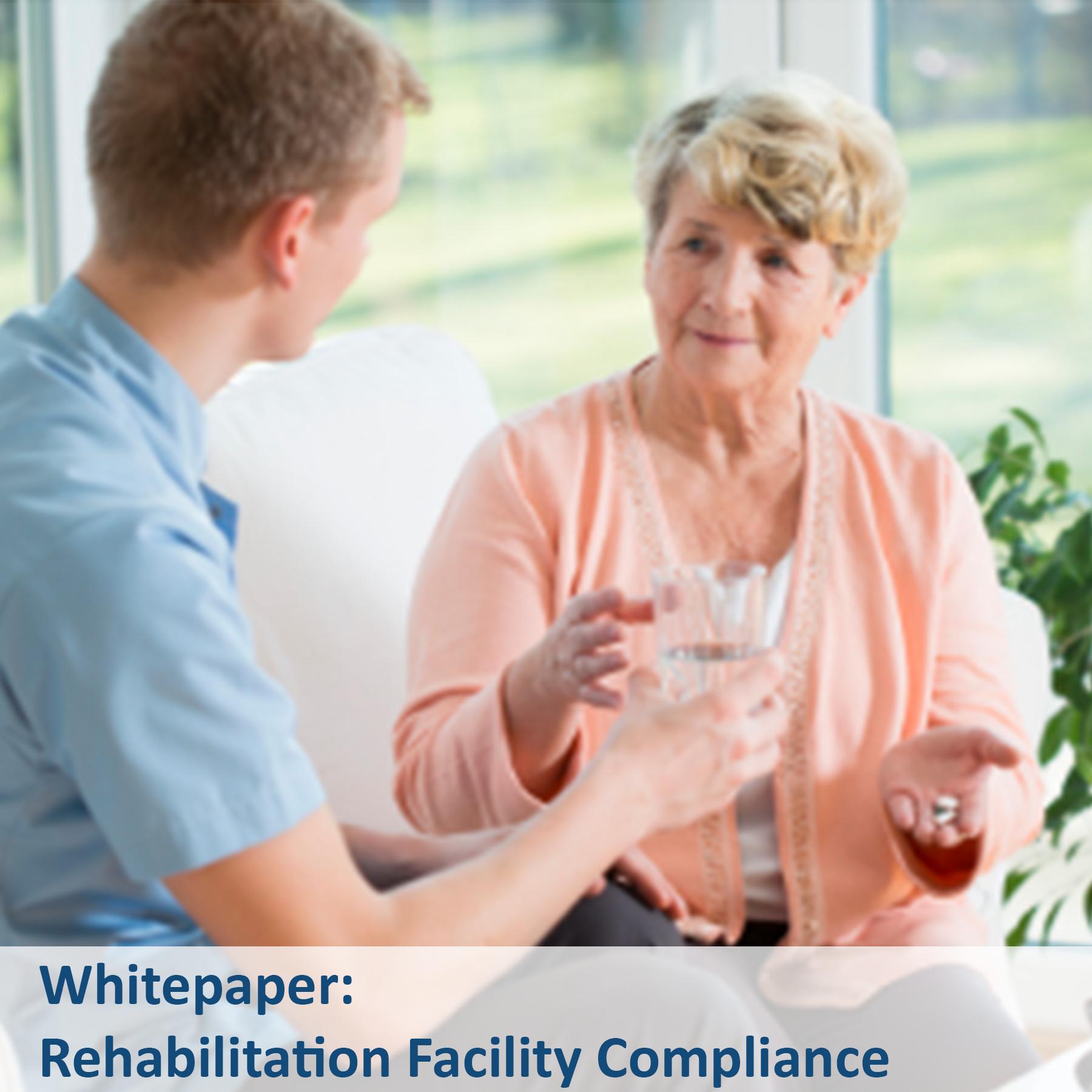 Whitepaper - Rehabilitation Facility compliance