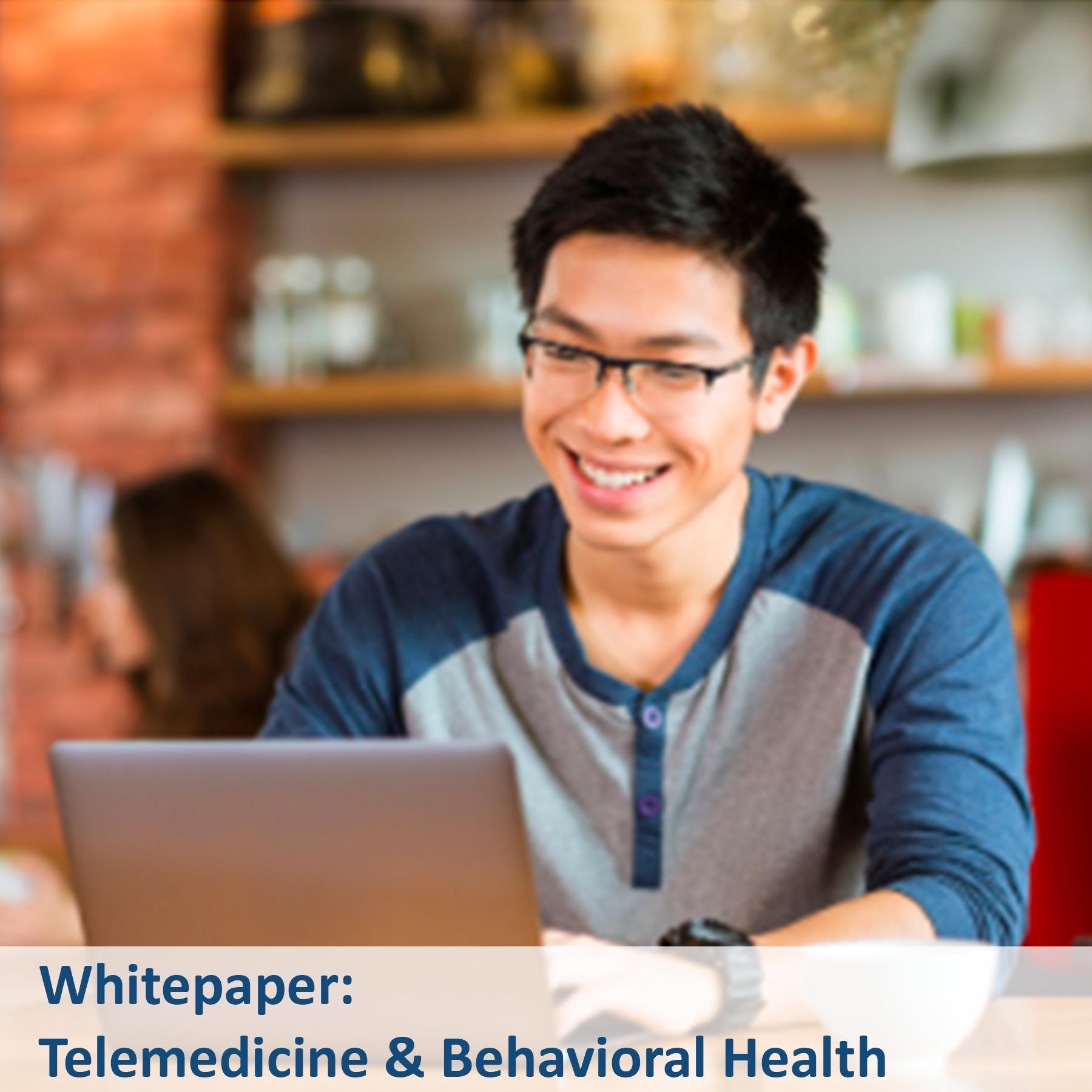 Whitepaper - Telemedicine & Behavioral Health