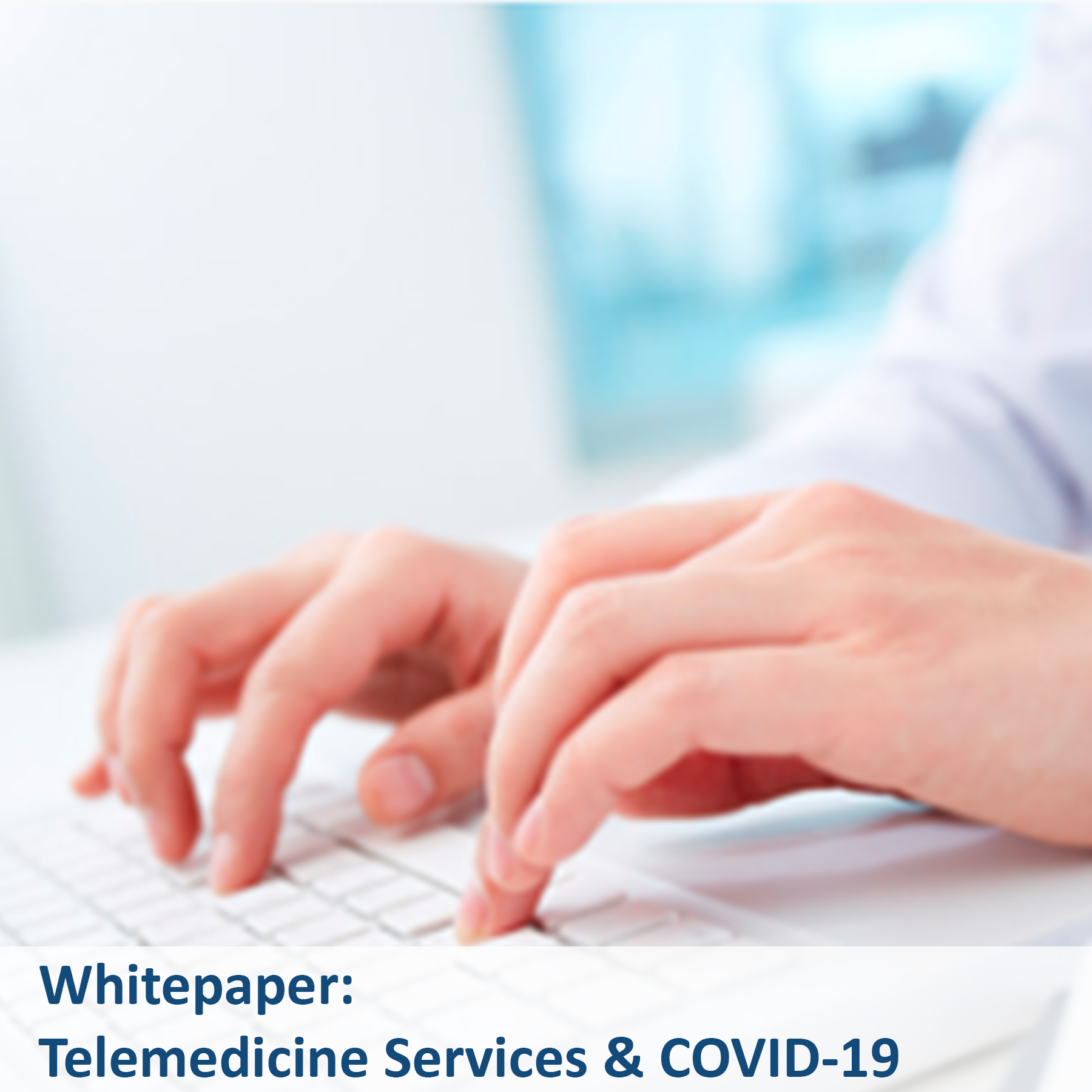 Whitepaper - Telemedicine Services